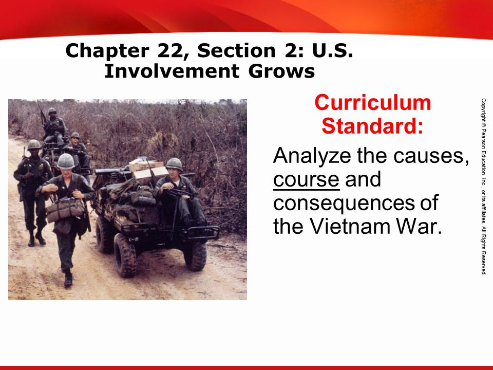 Chapter 22, Section 2: U.S. Involvement Grows