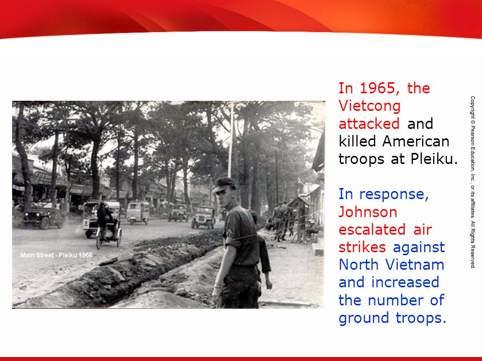 In 1965, the Vietcong attacked and killed American troops at Pleiku.