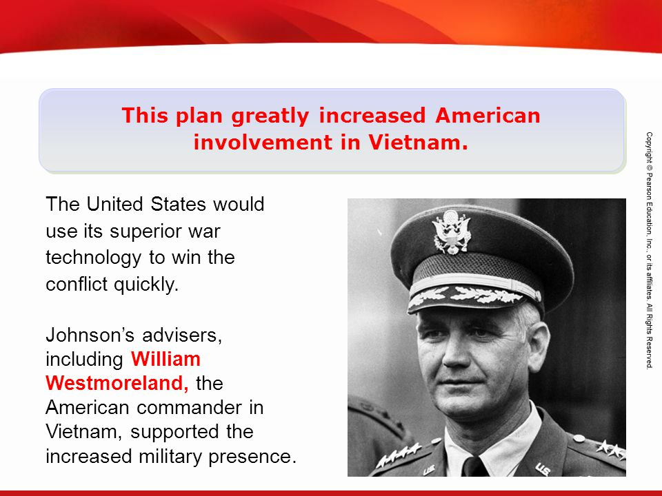 This plan greatly increased American involvement in Vietnam.