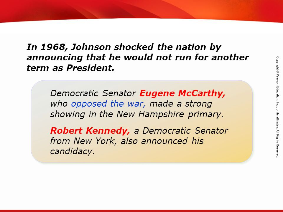 In 1968, Johnson shocked the nation by announcing that he would not run for another term as President.