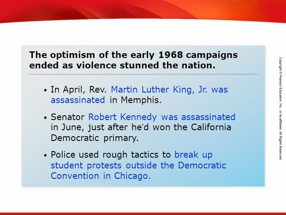 The optimism of the early 1968 campaigns ended as violence stunned the nation.