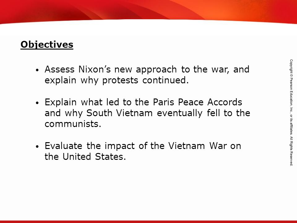 Objectives Assess Nixon's new approach to the war, and explain why protests continued.
