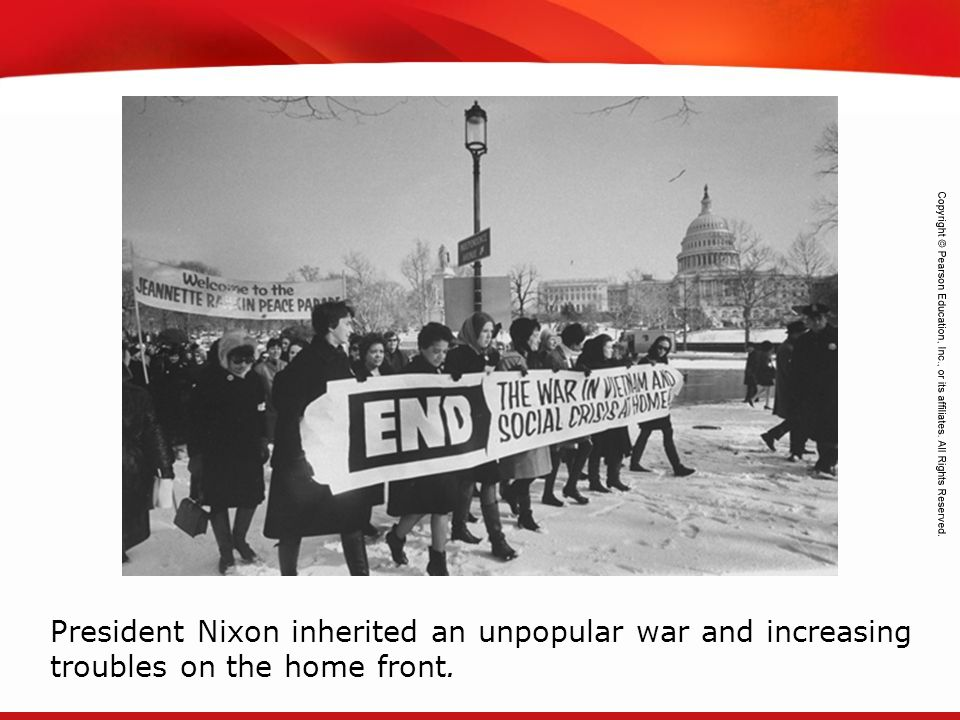 President Nixon inherited an unpopular war and increasing troubles on the home front.