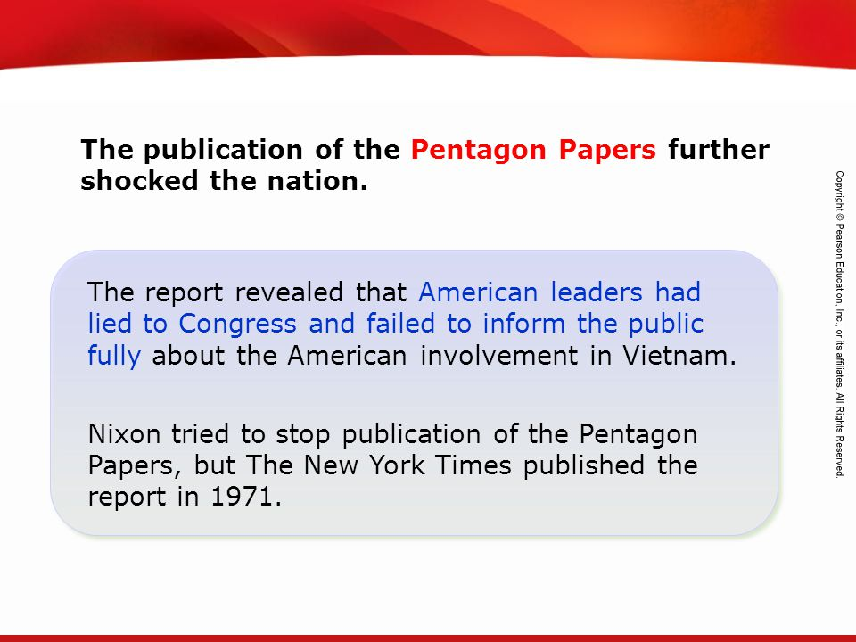The publication of the Pentagon Papers further shocked the nation.