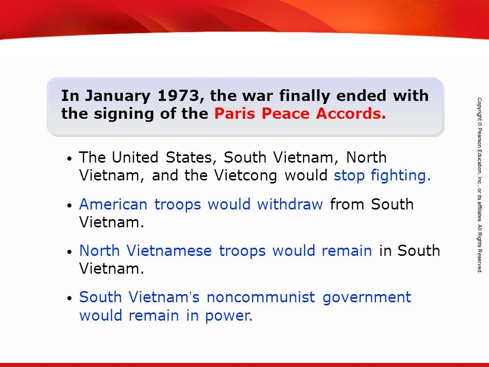 In January 1973, the war finally ended with the signing of the Paris Peace Accords.