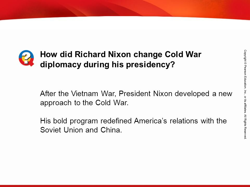 How did Richard Nixon change Cold War diplomacy during his presidency