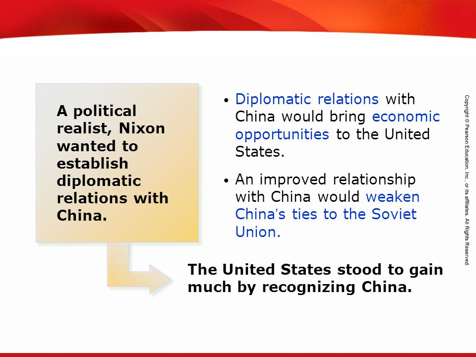 Diplomatic relations with China would bring economic opportunities to the United States.