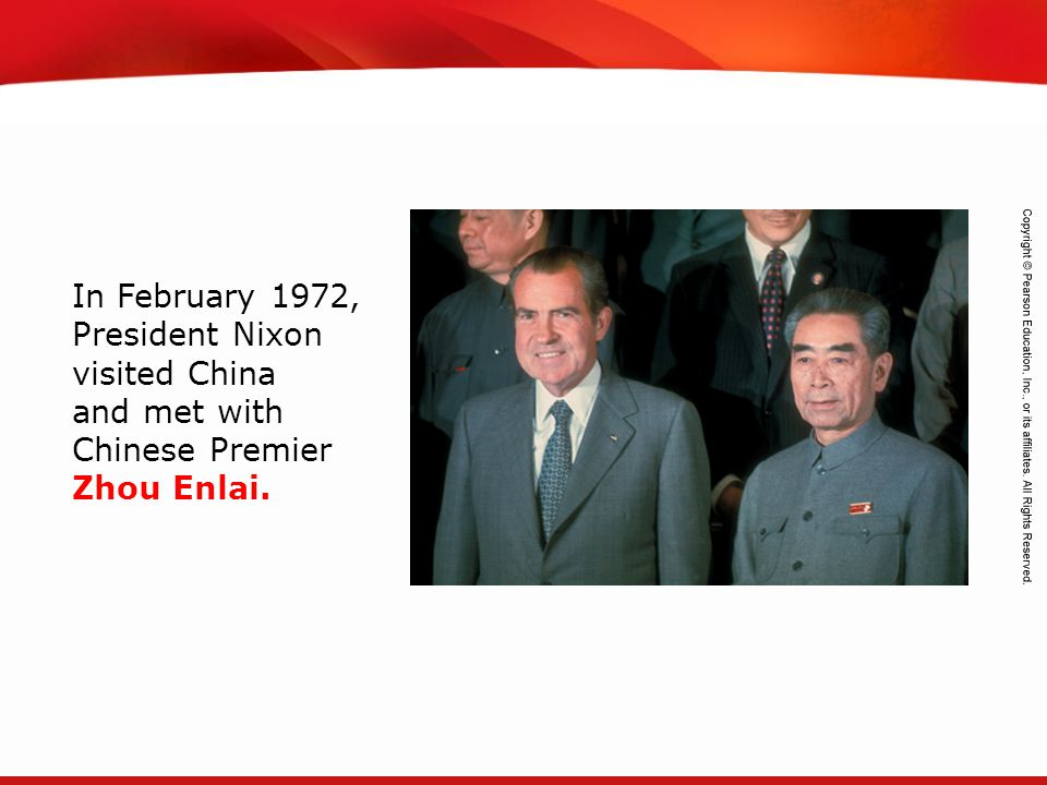 In February 1972, President Nixon visited China and met with Chinese Premier Zhou Enlai.