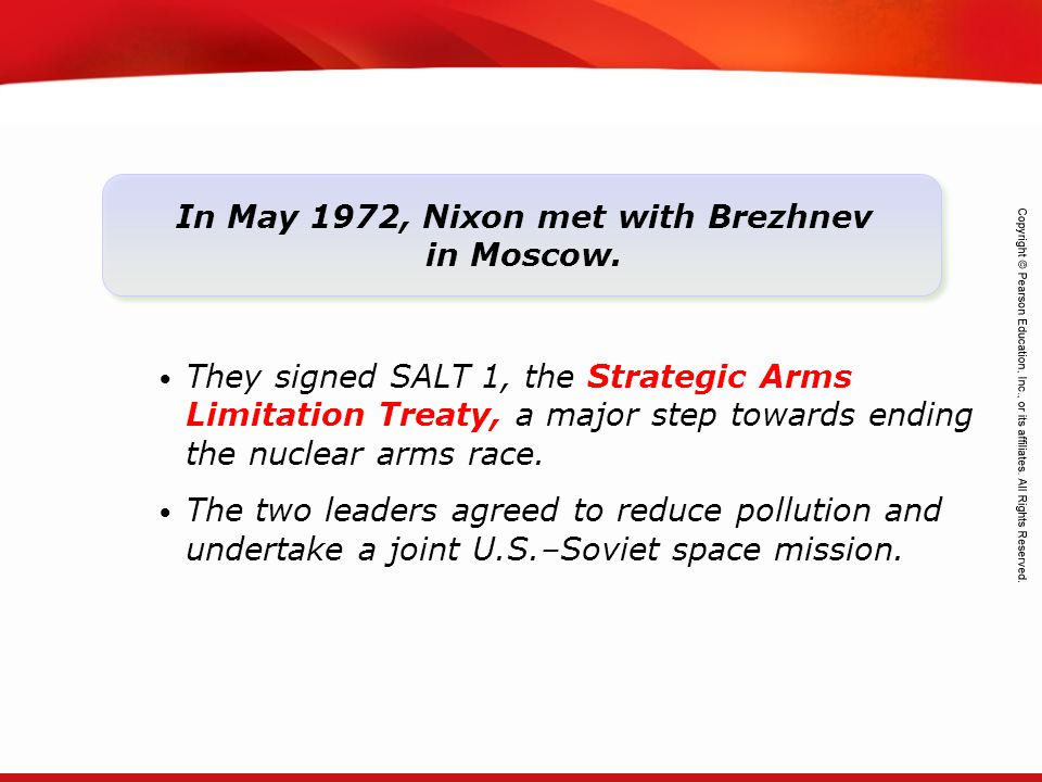 In May 1972, Nixon met with Brezhnev in Moscow.