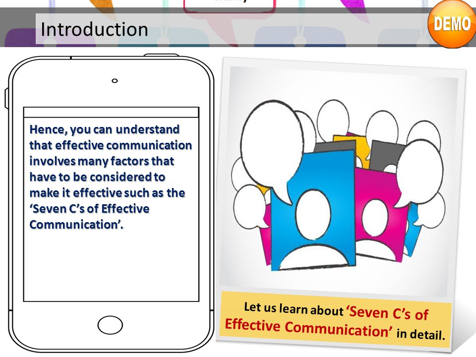 Let us learn about 'Seven C's of Effective Communication' in detail.