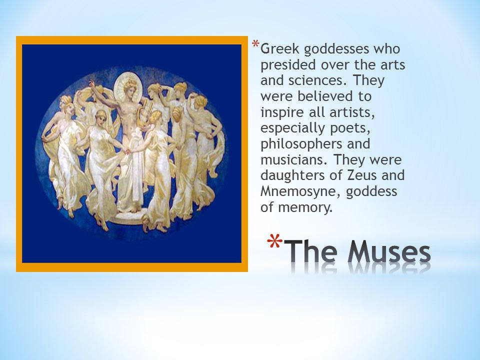 Greek goddesses who presided over the arts and sciences