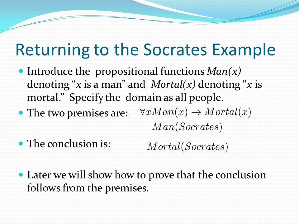 Returning to the Socrates Example