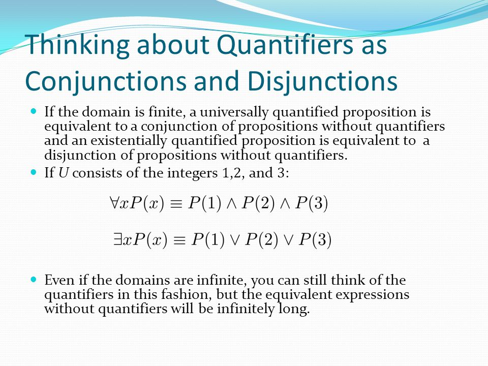 Thinking about Quantifiers as Conjunctions and Disjunctions