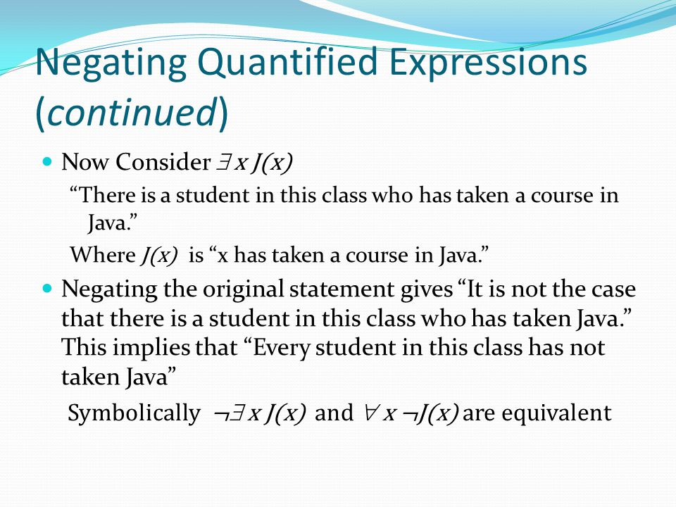 Negating Quantified Expressions (continued)