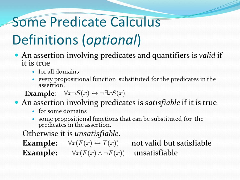 Some Predicate Calculus Definitions (optional)