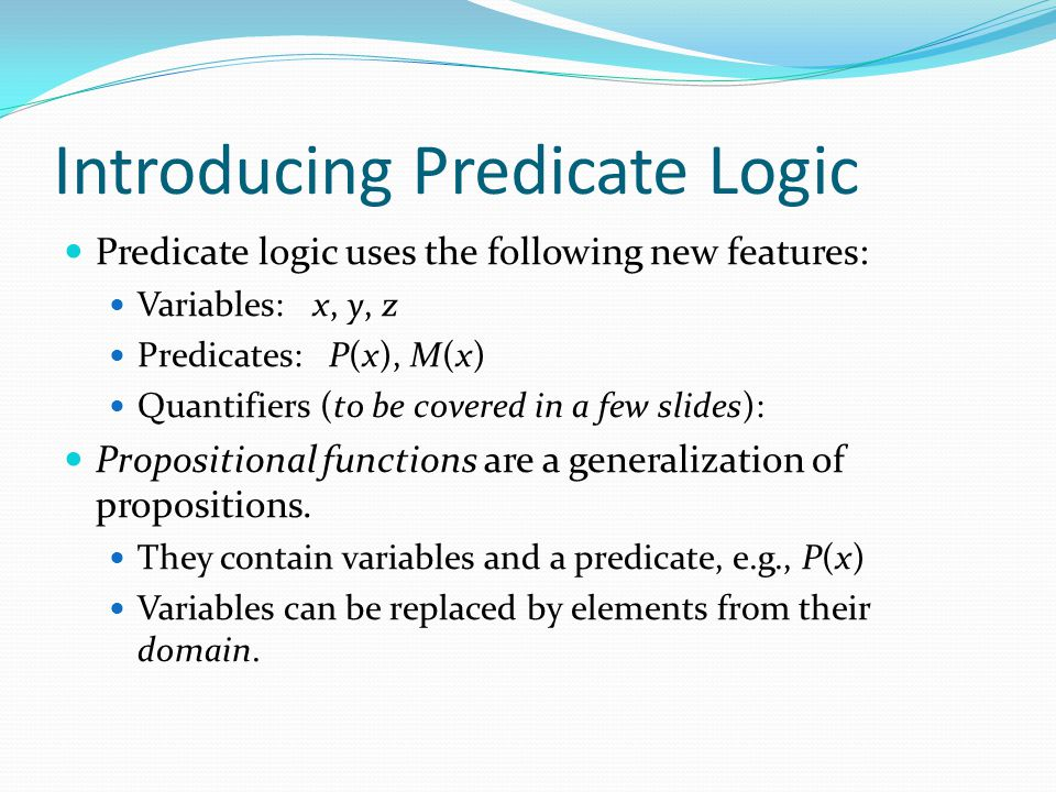 Introducing Predicate Logic