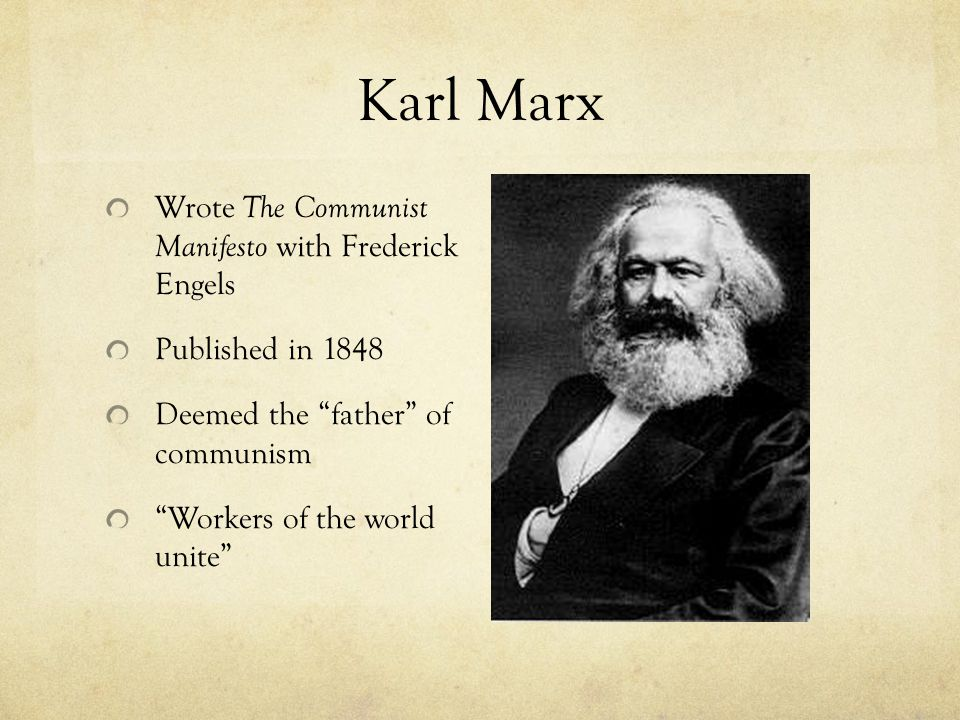 Karl Marx Wrote The Communist Manifesto with Frederick Engels