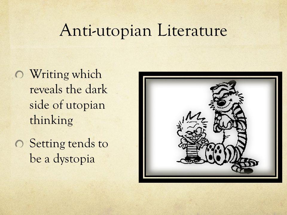 Anti-utopian Literature