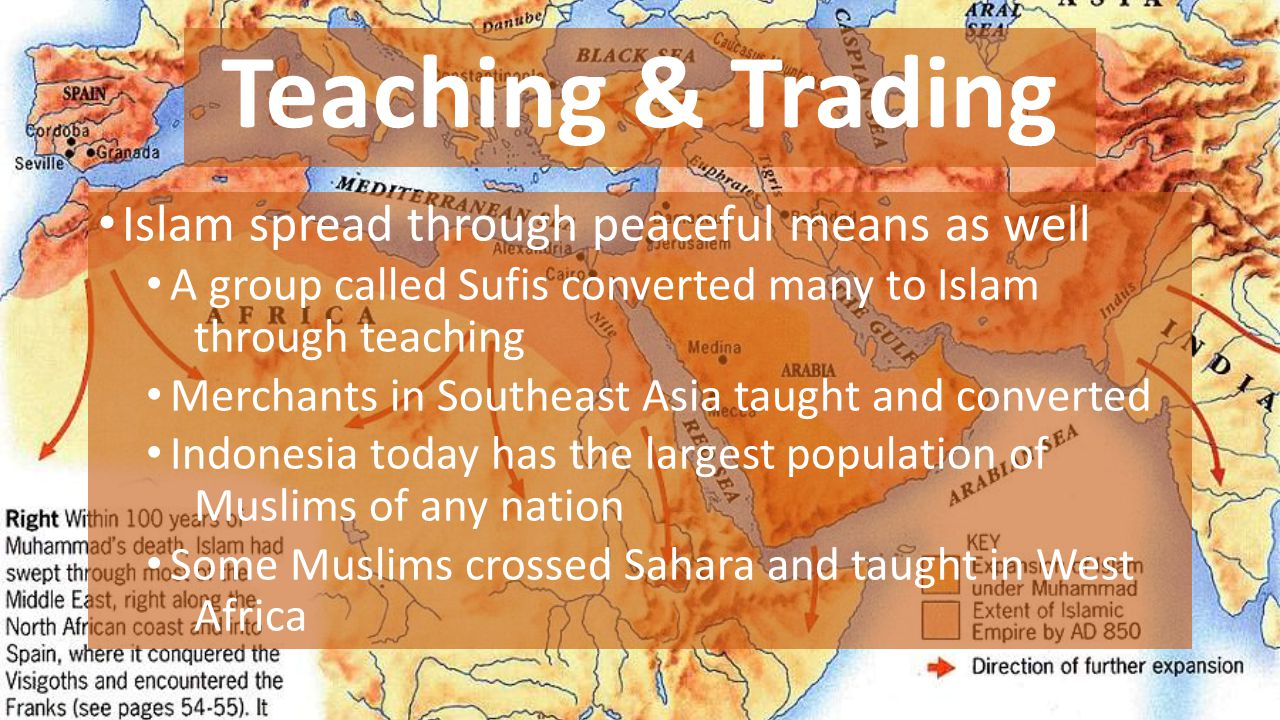 Teaching & Trading Islam spread through peaceful means as well