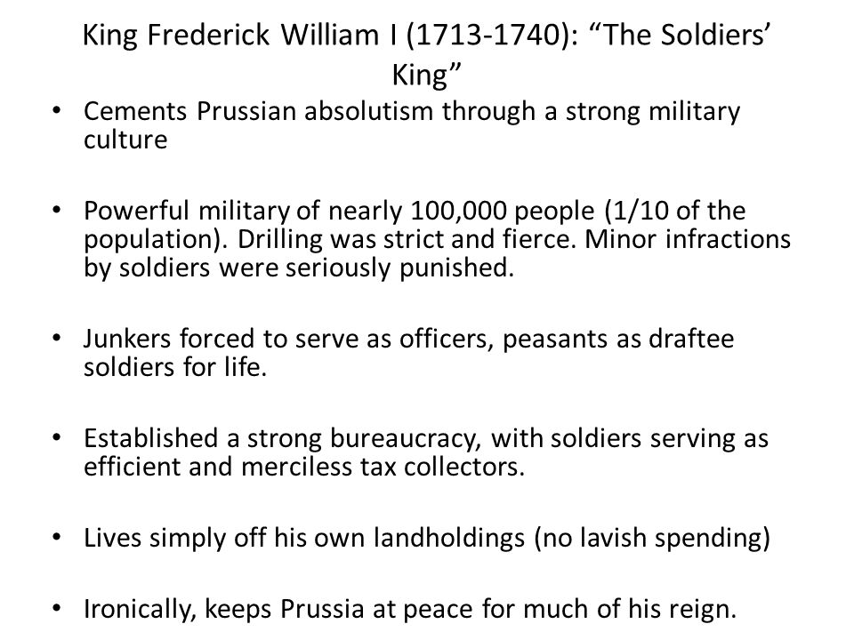 King Frederick William I (1713-1740): The Soldiers' King