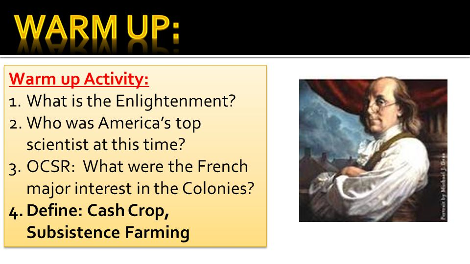 Warm Up: Warm up Activity: What is the Enlightenment