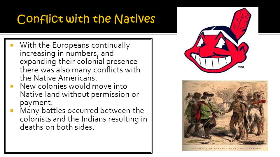 Conflict with the Natives