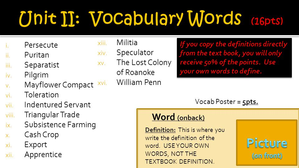 Unit II: Vocabulary Words (16pts)
