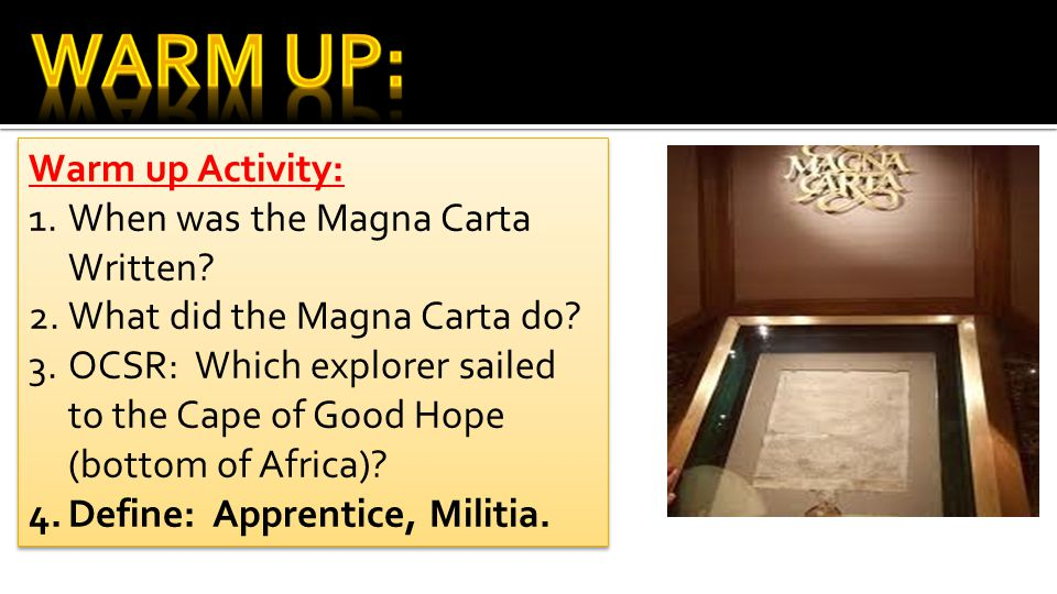 Warm Up: Warm up Activity: When was the Magna Carta Written