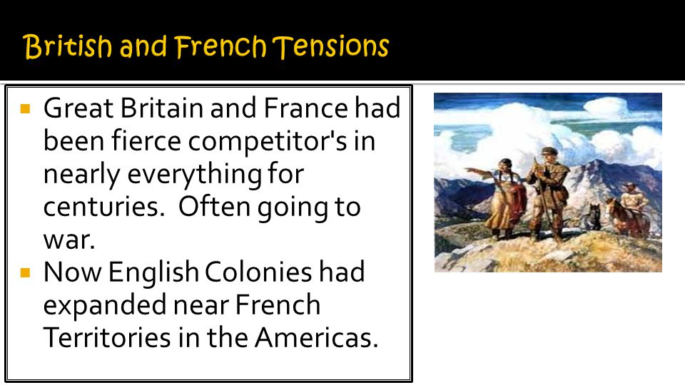 British and French Tensions