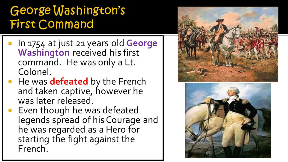 George Washington's First Command