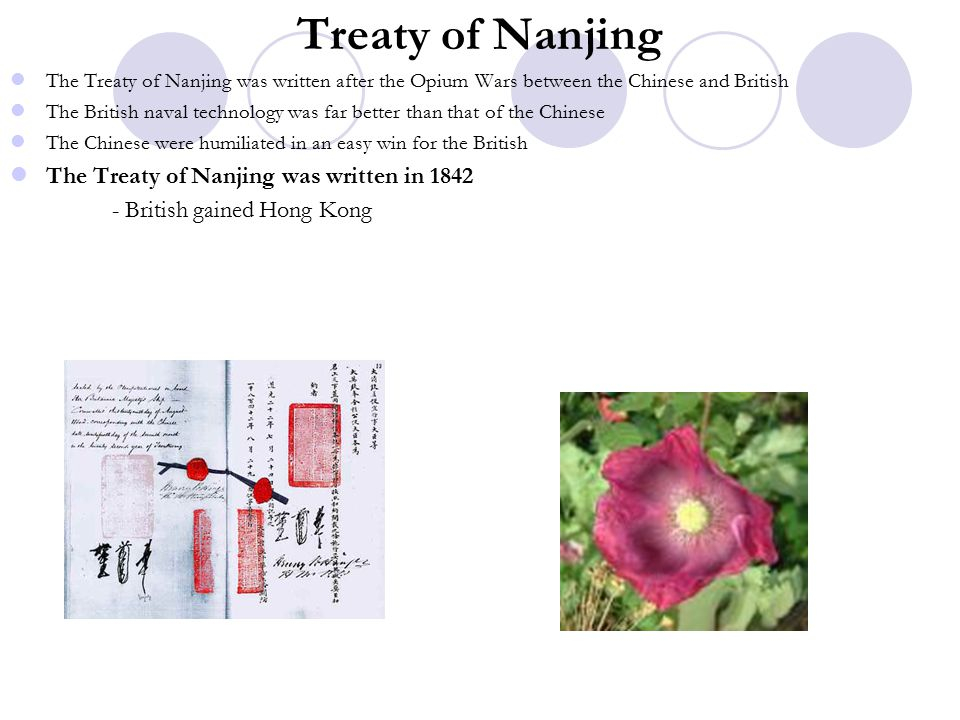 Treaty of Nanjing The Treaty of Nanjing was written in 1842