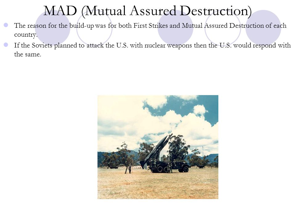 MAD (Mutual Assured Destruction)