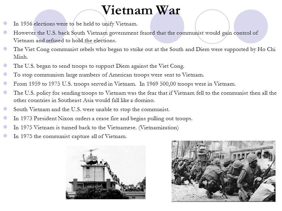 Vietnam War In 1956 elections were to be held to unify Vietnam.