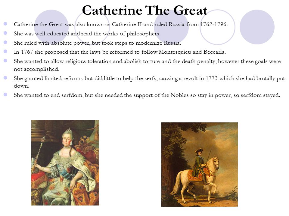 Catherine The Great Catherine the Great was also known as Catherine II and ruled Russia from 1762-1796.