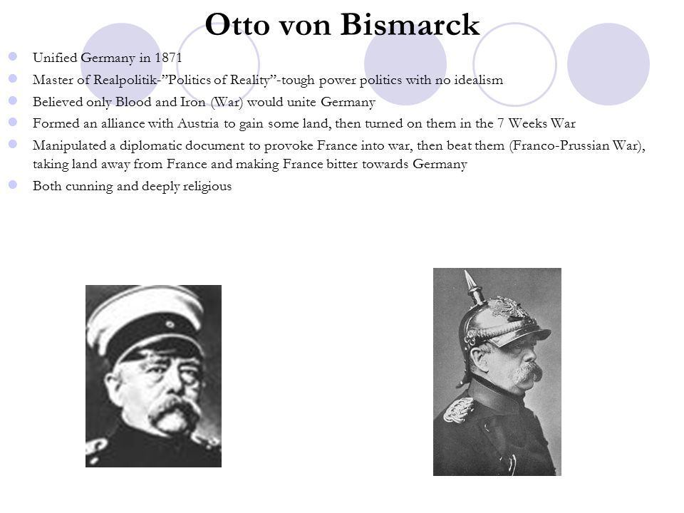 Otto von Bismarck Unified Germany in 1871