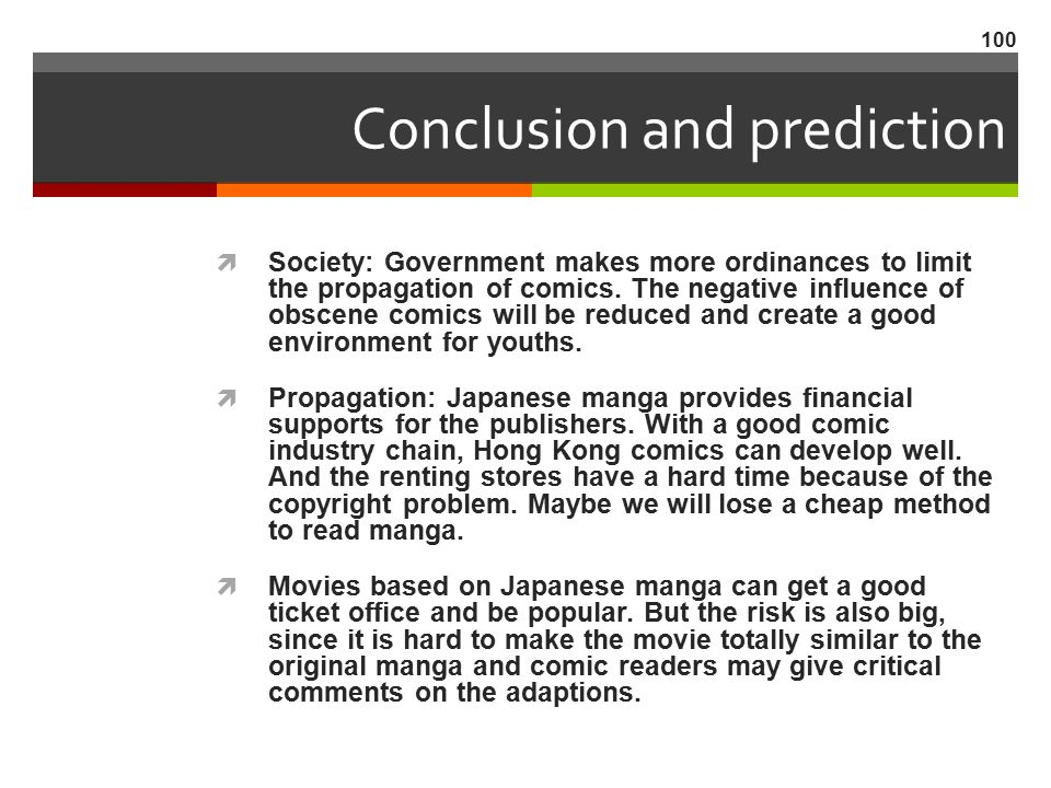 Conclusion and prediction