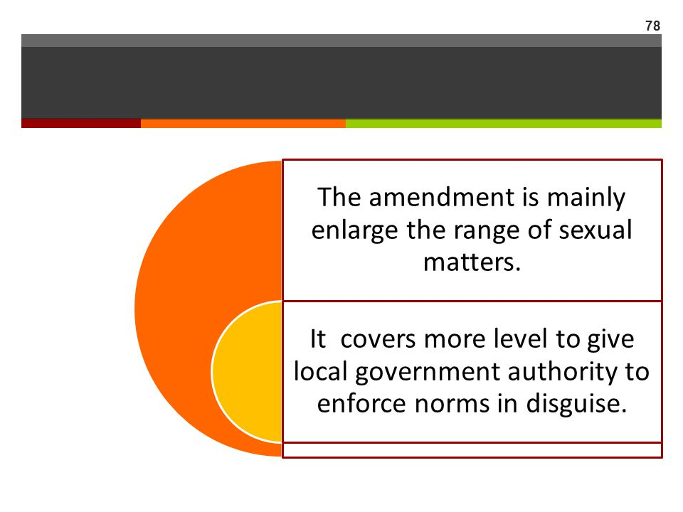 The amendment is mainly enlarge the range of sexual matters.