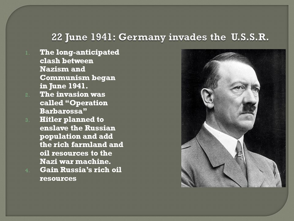 22 June 1941: Germany invades the U.S.S.R.