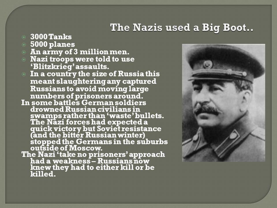 The Nazis used a Big Boot..