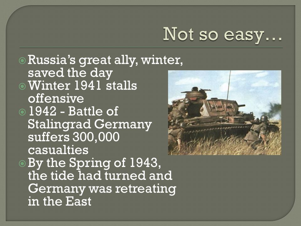 Not so easy… Russia's great ally, winter, saved the day