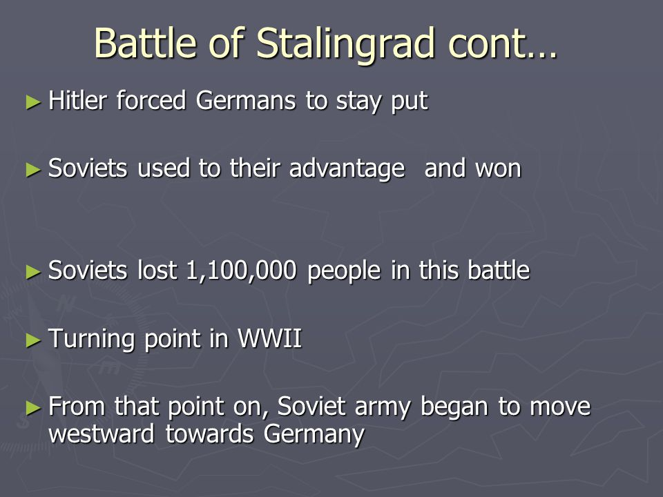 Battle of Stalingrad cont…
