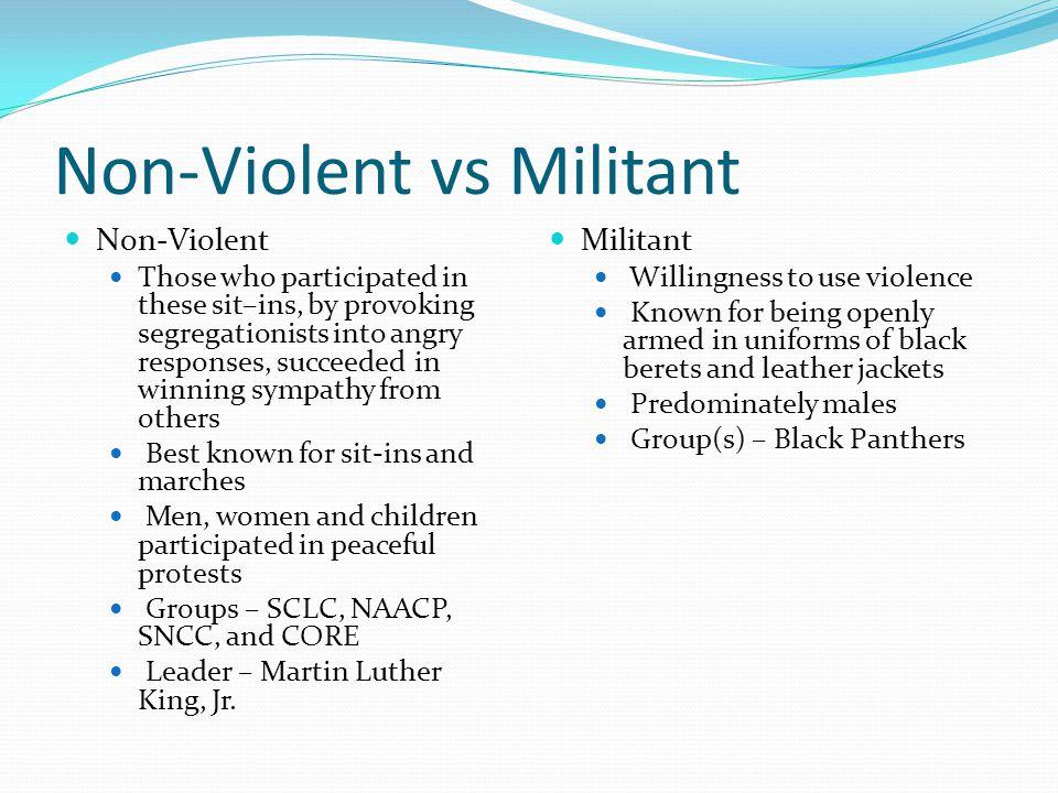 Non-Violent vs Militant