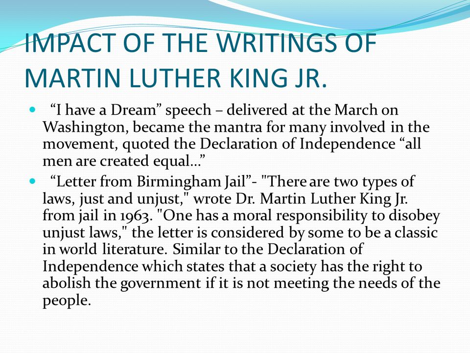 IMPACT OF THE WRITINGS OF MARTIN LUTHER KING JR.