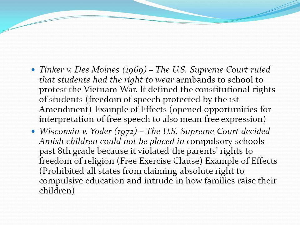 Tinker v. Des Moines (1969) – The U. S