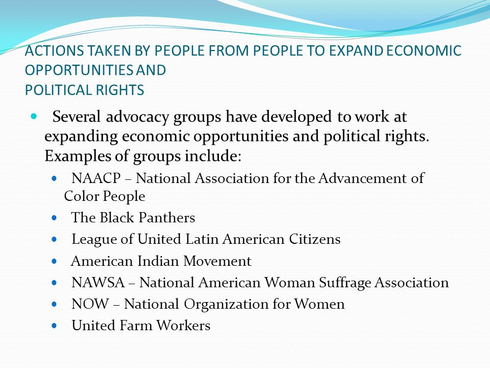 ACTIONS TAKEN BY PEOPLE FROM PEOPLE TO EXPAND ECONOMIC OPPORTUNITIES AND POLITICAL RIGHTS
