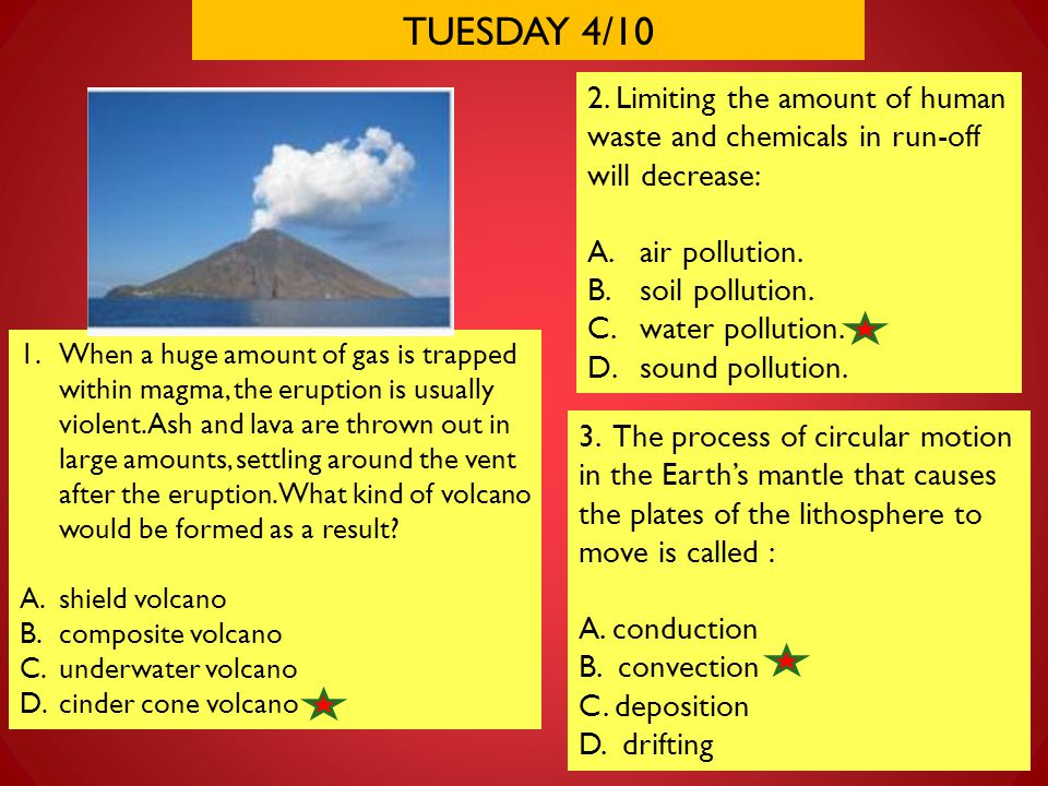 TUESDAY 4/10 2. Limiting the amount of human waste and chemicals in run-off will decrease: air pollution.