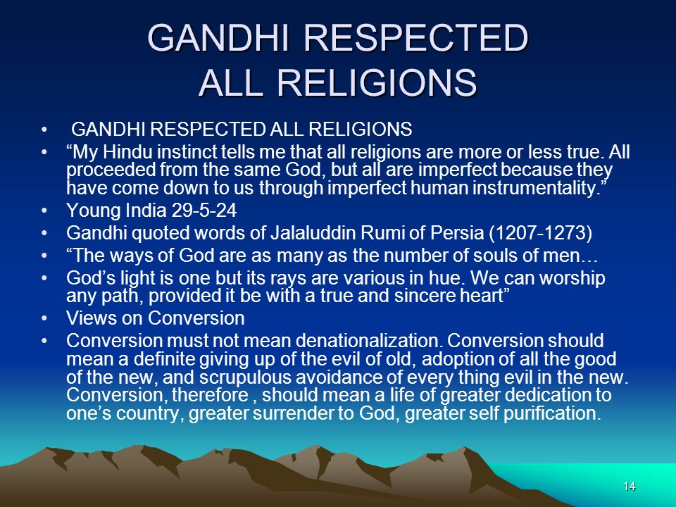 GANDHI RESPECTED ALL RELIGIONS