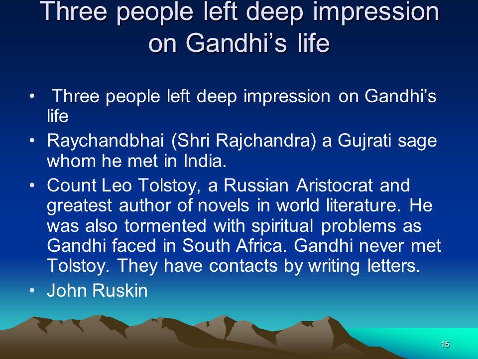 Three people left deep impression on Gandhi's life