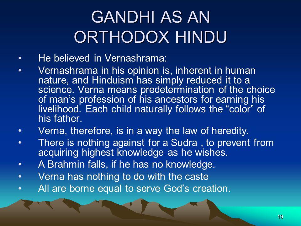 GANDHI AS AN ORTHODOX HINDU