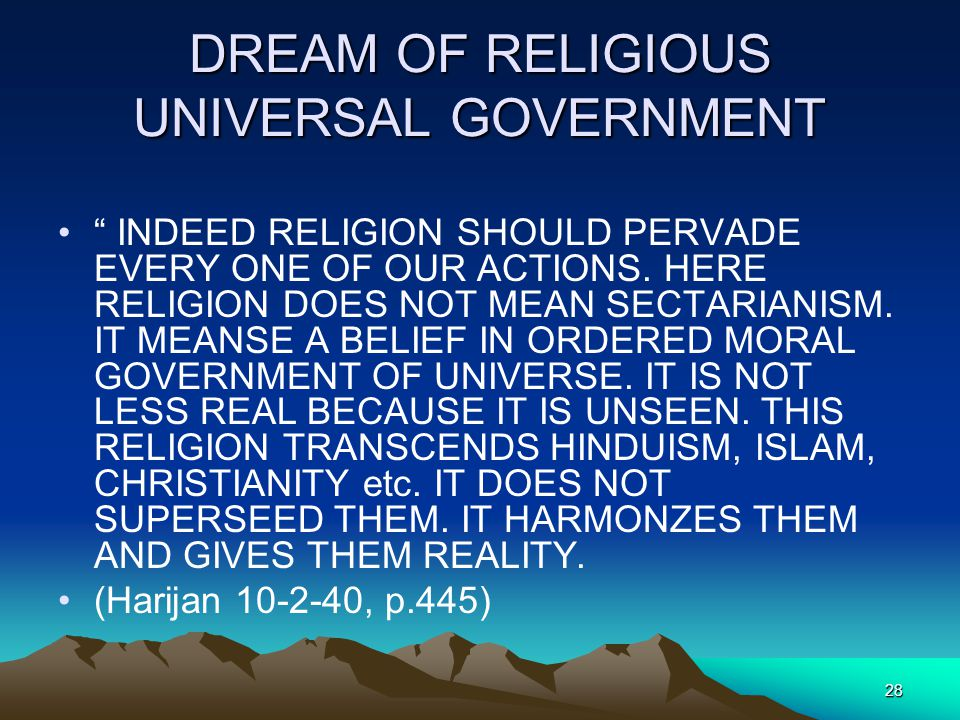 DREAM OF RELIGIOUS UNIVERSAL GOVERNMENT